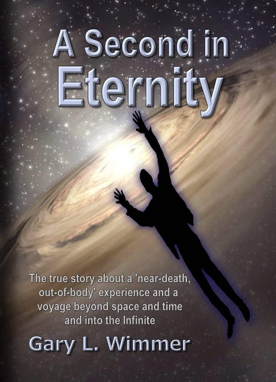 A Second in Eternity by Gary L. Wimmer
